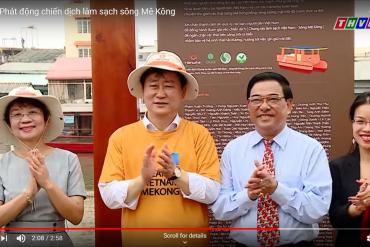 THVL- Phát động chiến dịch làm sạch sông Mê Kông