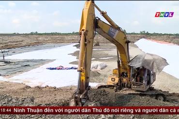 THVL - Đẩy nhanh tiến độ xây dựng bãi chôn lấp rác số 3