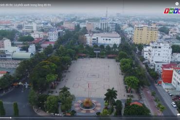 Văn minh đô thị: Lá phổi xanh trong lòng đô thị